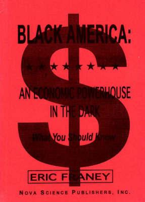 Black America by Eric Franey