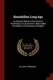 Enniskillen Long Ago by William H Bradshaw image