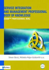 Service Integration and Management Professional Body of Knowledge (Siam (R) Professional Bok) image