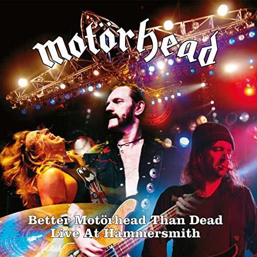 Better Motörhead Than Dead (Live At Hammersmith) by Motorhead image