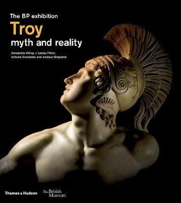 Troy: myth and reality by Andrew Shapland