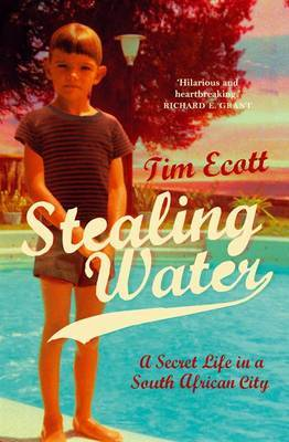Stealing Water: A Memoir by Tim Ecott image