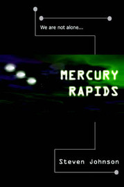 Mercury Rapids by Steven Johnson