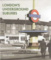 London's Underground Suburbs by Dennis Edwards image