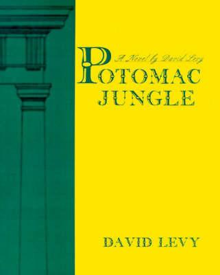 Potomac Jungle by David Levy