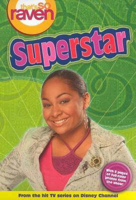 That's So Raven Vol. 16: Superstar by Alice Alfonsi