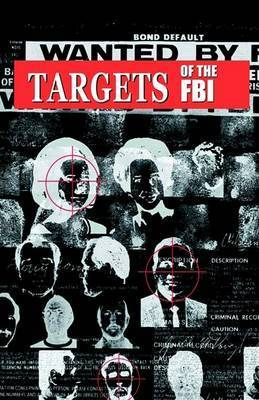 Targets of the FBI by Robert Mulcahy