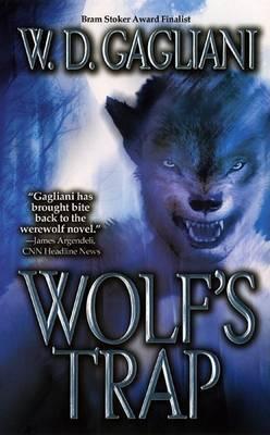 Wolf's Trap by W.D. Gagliani