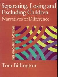 Separating, Losing and Excluding Children by Tom Billington image