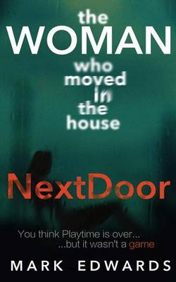 The Woman Who Moved in the House Next Door by Professor of Early Christian Studies Mark Edwards, Enp, The, BSC, Dipn, RGN (University of Western Australia, Business School Christ Church College, U image