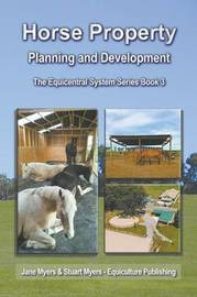 Horse Property Planning and Development by Jane Myers