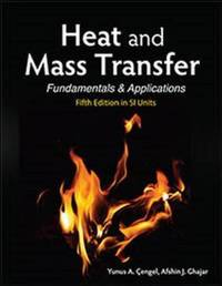 Heat and Mass Transfer (in SI Units) by Yunus A. Cengel