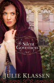 The Silent Governess by Julie Klassen image