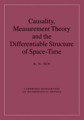 Causality, Measurement Theory and the Differentiable Structure of Space-Time by R.N. Sen image
