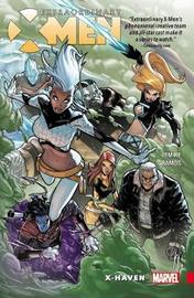 Extraordinary X-men Vol. 1: X-haven by Jeff Lemire