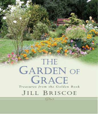 Garden of Grace by Jill Briscoe