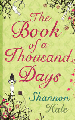 The Book of a Thousand Days by Shannon Hale image