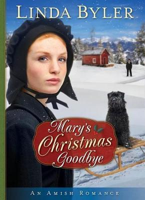 Mary's Christmas Goodbye by Linda Byler image