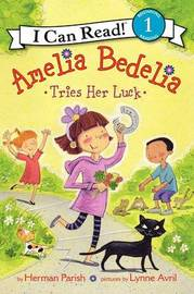 Amelia Bedelia Tries Her Luck by Herman Parish