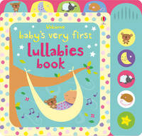 Baby's Very First Lullabies Book by Stella Baggott