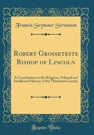 Robert Grosseteste Bishop of Lincoln by Francis Seymour Stevenson image