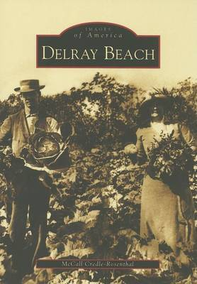 Delray Beach by McCall Credle-Rosenthal