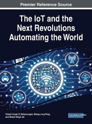The IoT and the Net Revolutions Automating the World