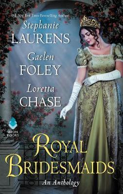 Royal Bridesmaids by Gaelen Foley