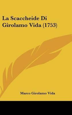 La Scaccheide Di Girolamo Vida (1753) by Marco Girolamo Vida image