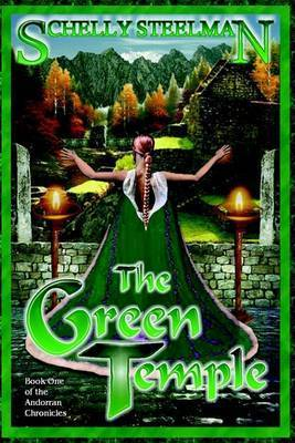 The Green Temple by Schelly Steelman