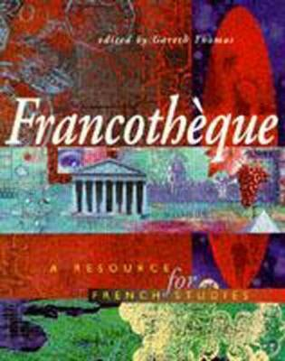 Francotheque: A Resource for French Studies