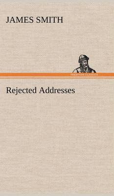 Rejected Addresses by James Smith image