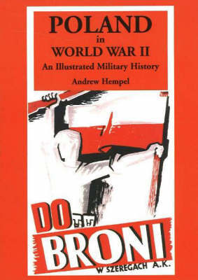 Poland in World War 2: An Illustrated Military History by Andrew Hempel image