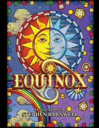 Equinox, a Colouring Book by Stephen Barnwell