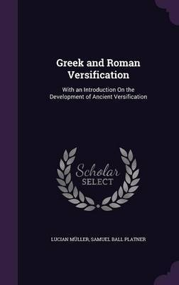Greek and Roman Versification by Lucian Muller image