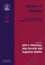 Carnegie Observatories Astrophysics 4 Volume Paperback Set Clusters of Galaxies: Volume 3