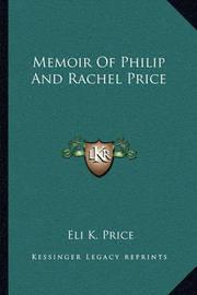 Memoir of Philip and Rachel Price by Eli Kirk Price
