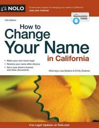 How to Change Your Name in California by Lisa Sedano
