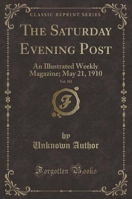 The Saturday Evening Post, Vol. 182 by Unknown Author
