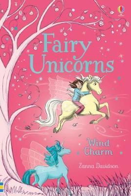 Fairy Unicorns 3 - Wind Charm by Zanna Davidson