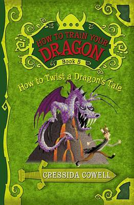 How to Twist a Dragon's Tale (How To Train Your Dragon #5) by Cressida Cowell image