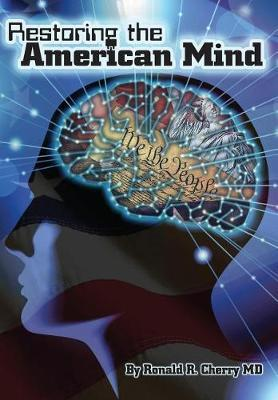 Restoring the American Mind by Ronald R Cherry image