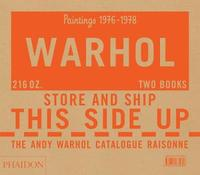 The Andy Warhol Catalogue Raisonne, Paintings 1976-1978 by Sally King-Nero