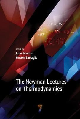 The Newman Lectures on Thermodynamics by John S. Newman