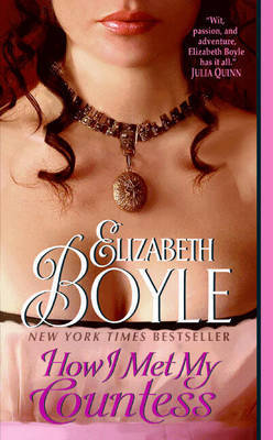 How I Met My Countess by Elizabeth Boyle image