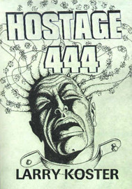 Hostage 444 by Larry Koster image