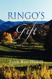 Ringo's Gift by Sarah Rees Howell