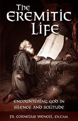 The Eremitic Life by Er. Cam. Father Cornelius Wencel image