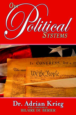 Our Political Systems by Adrian Krieg