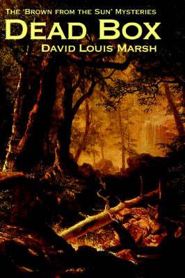 Dead Box by David Louis Marsh